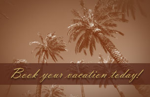 Book your vacation today!